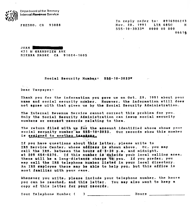 when the irs discovered that juan was using someone elses ssn you would think that he would have been arrested instead he received the letter below